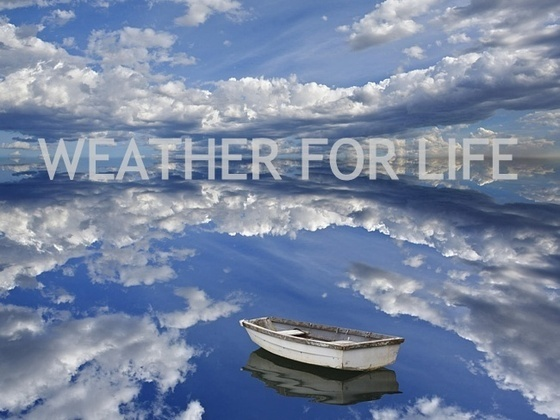 WEATHER FOR LIFE