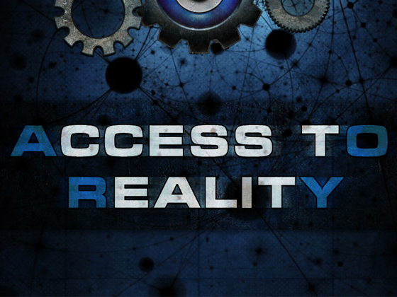Access To Reality