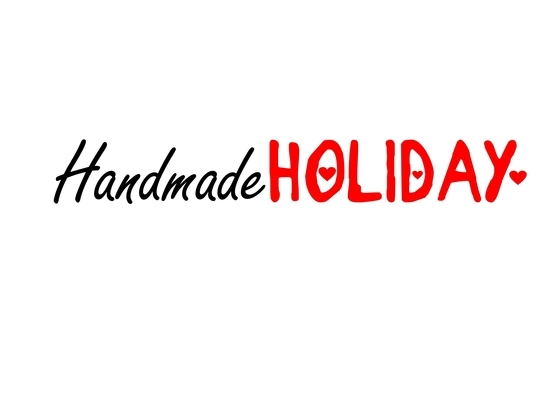 """HandMade Holiday """